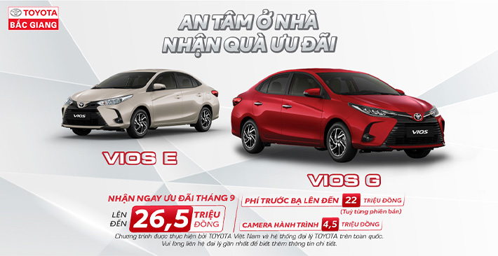Toyota Bắc Giang chào tháng 9 với ưu đãi cho Vios lên đến 26,5 triệu đồng