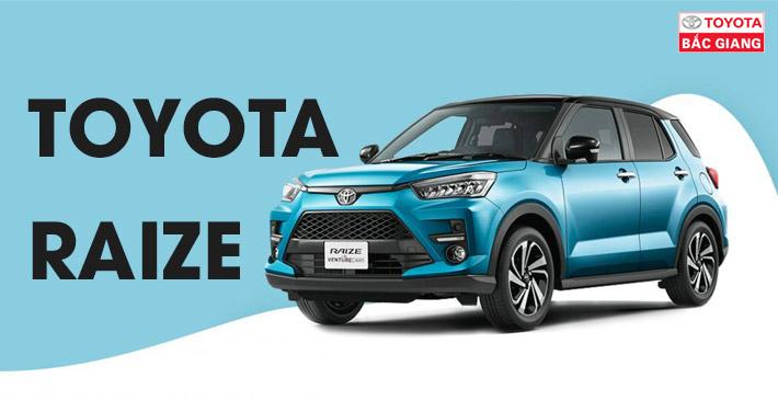 Giới thiệu về Toyota Raize 2022