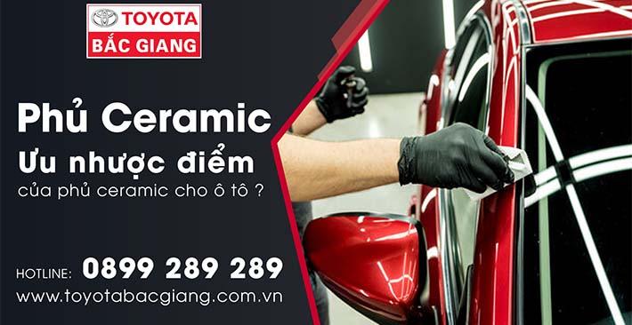 Ưu nhược điểm phủ ceramic | Toyota Bắc Giang